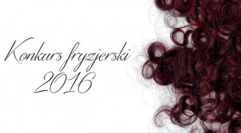 Konkurs fryzjerski 2016 zgłoszenia