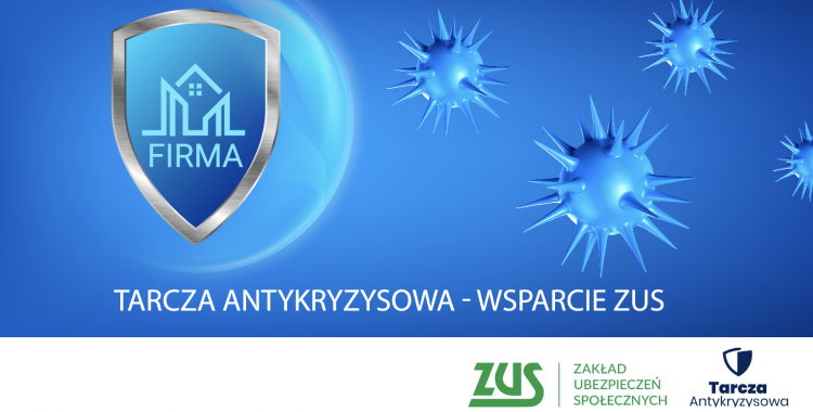 TARCZA ANTYKRYZYSOWA - WSPARCIE ZUS