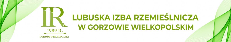 Lubuska Izba Rzemieślnicza w Gorzowie Wlkp.